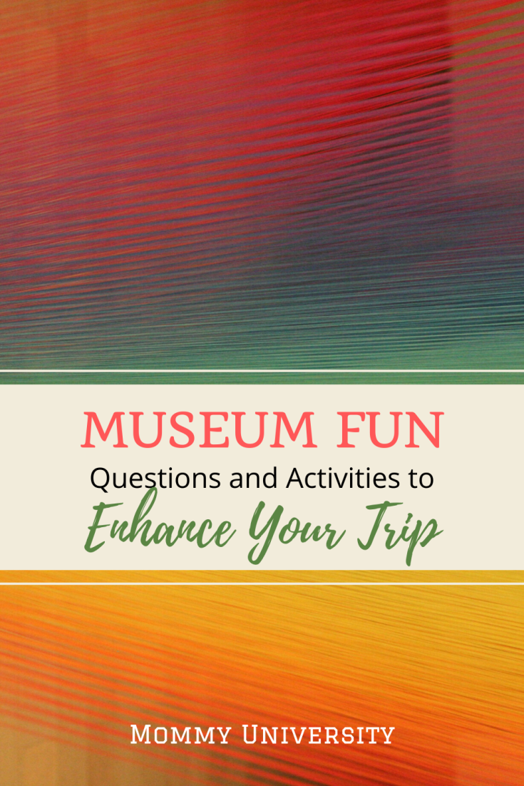 Museum Fun Questions and Activities to Enhance your Trip (2)