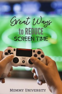 Fun and Easy Ways to Reduce Screen Time