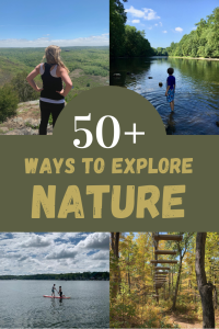 50+ Ways to Explore Nature