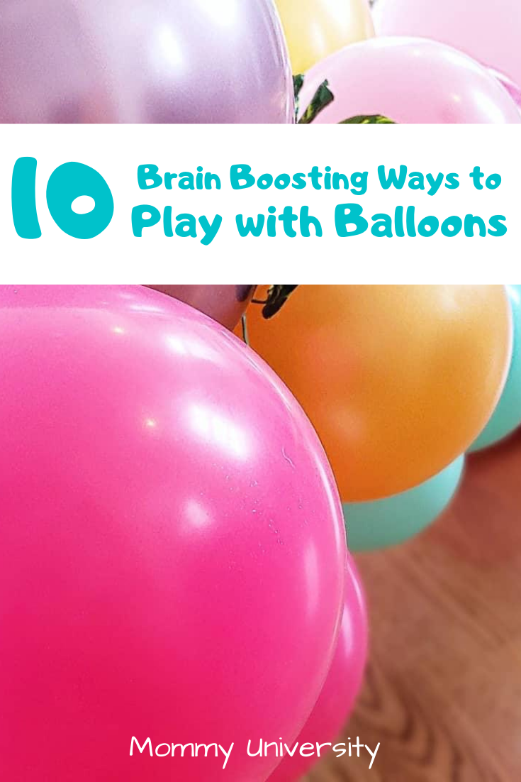 10 Brain Boosting Ways to Play with Balloons