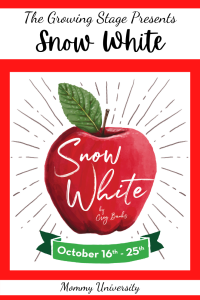 The Growing Stage Presents Snow White
