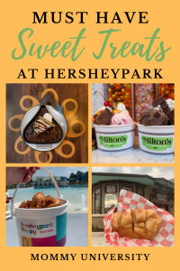 Must Have Sweet Treats at Hersheypark