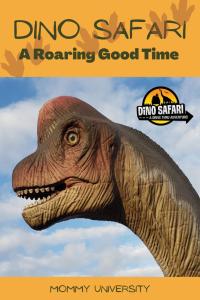 Dino Safari A Roaring Good Time